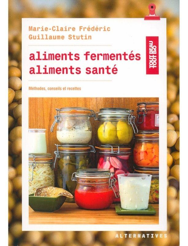 Couverture du livre Aliments fermentés aliments santé